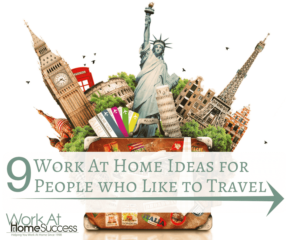 9 Work At Home Ideas for People who Like to Travel