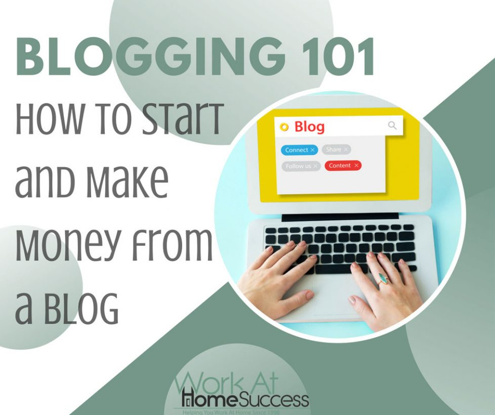 Blogging 101: How to Start and Make Money from a Blog