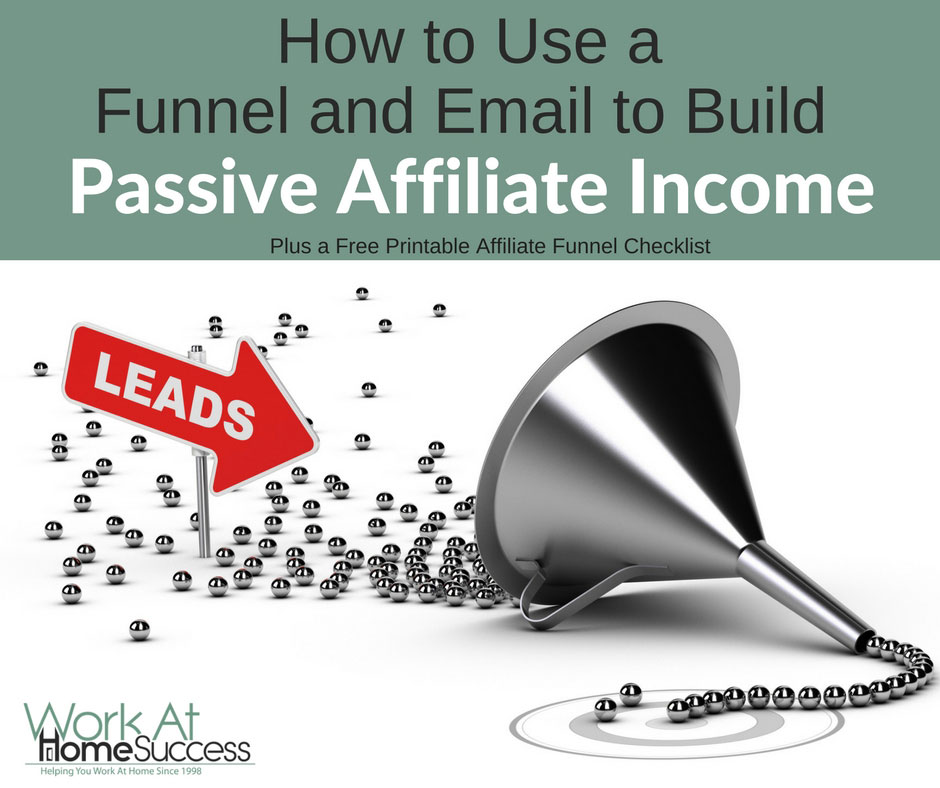 How to Use a Funnel and Email to Build Passive Affiliate Income