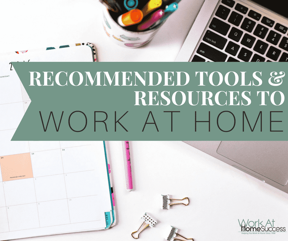 Recommended Tools & Resources to Work At Home