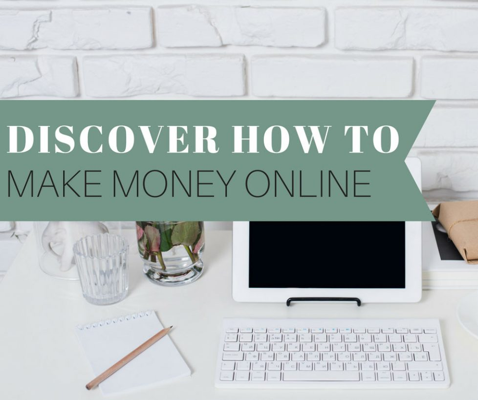 Discover How to Make Money Online