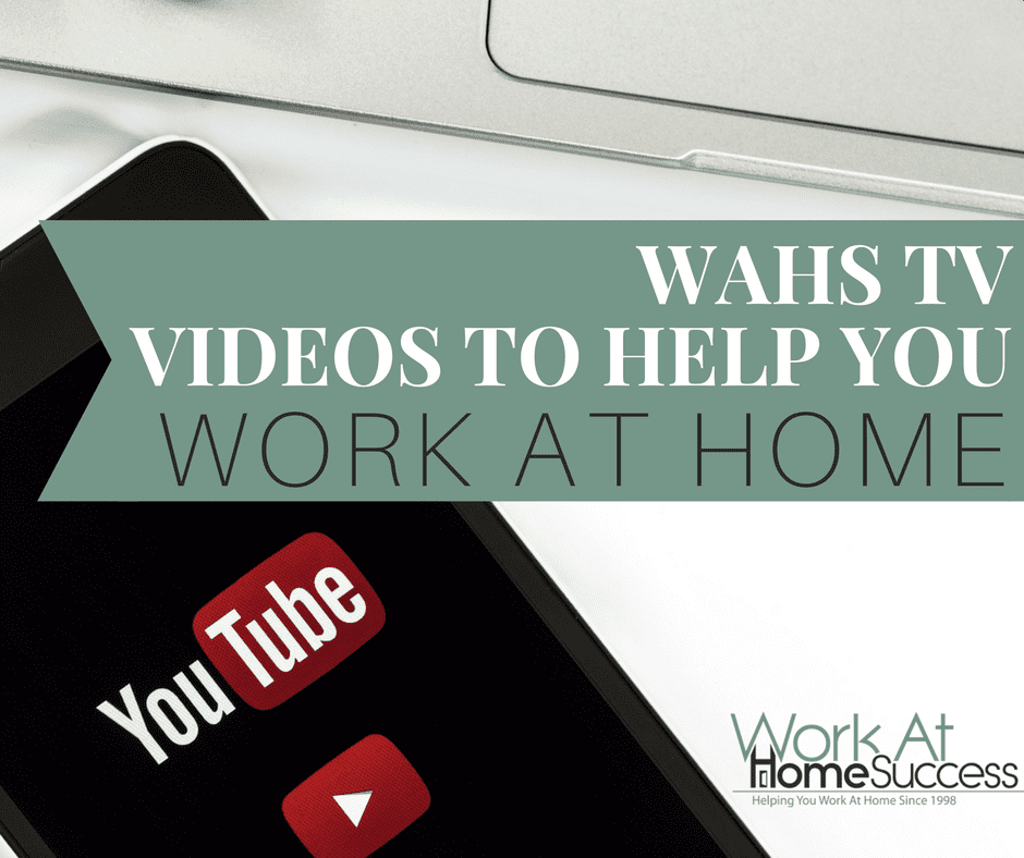 WAHS TV: Videos to Help You Work At Home