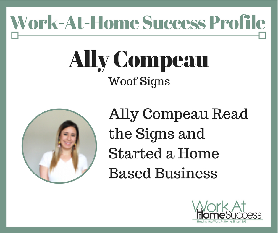 How Ally Compeau Read the Signs and Started a Home Based Business