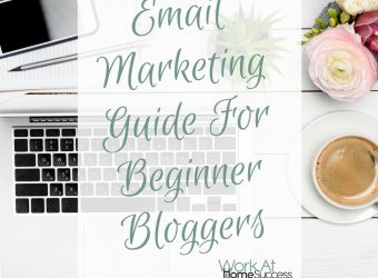 Email Marketing Guide For Beginner Bloggers