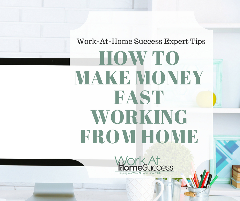 How to Make Money Fast Working From Home