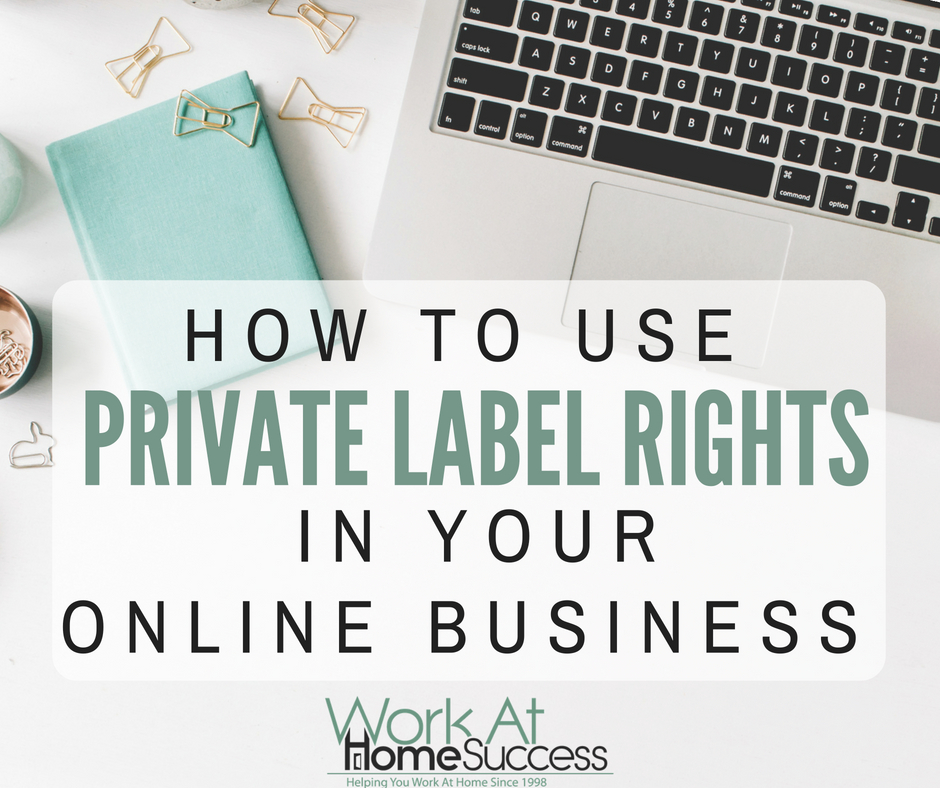 How to Use Private Label Rights in Your Online Business