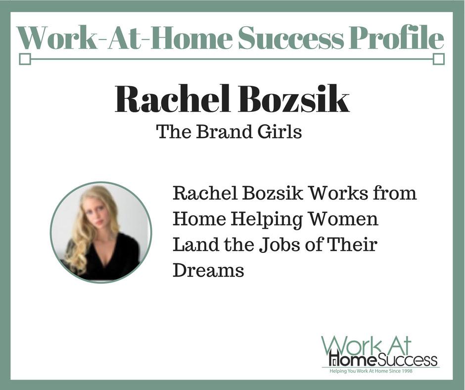 How Rachel Bozsik Built a Work-At-Home Career from Her Dorm Room