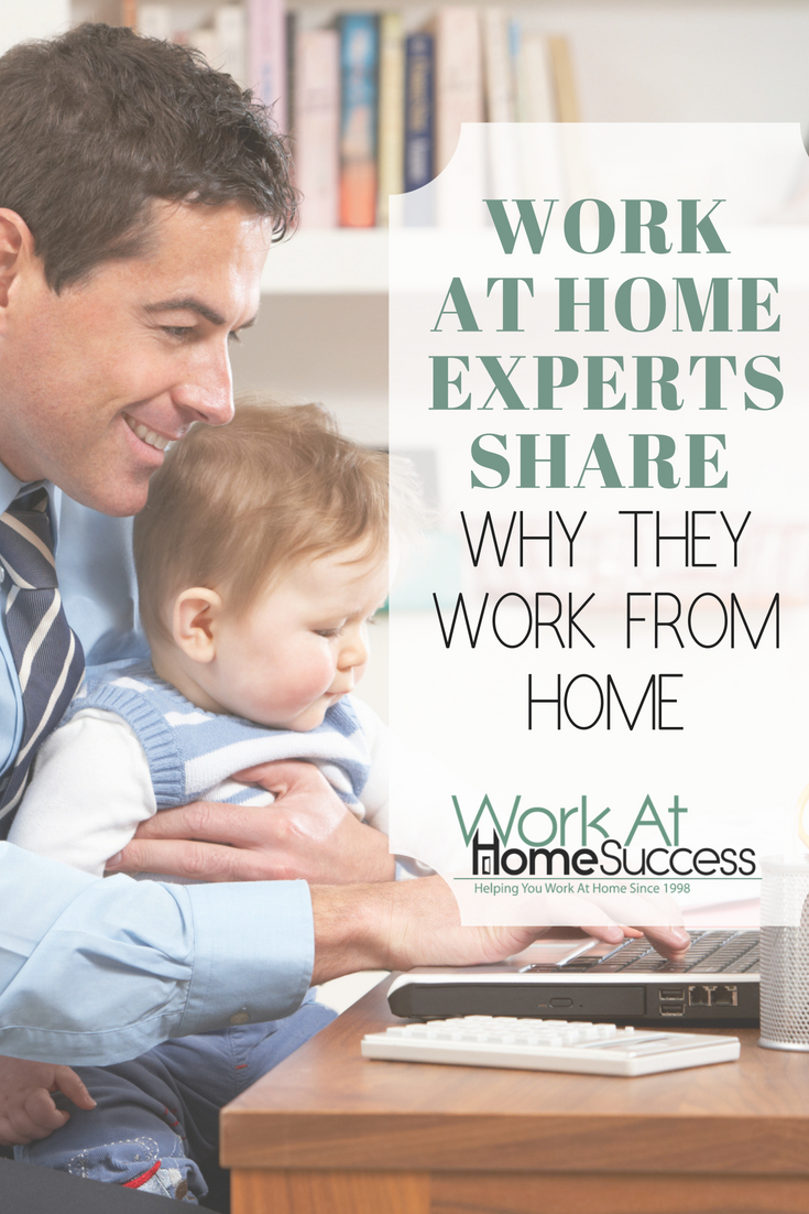 Work-at-home experts share their motivating reason for deciding to work at home, including to home school their kids, avoid commuting, and more.
