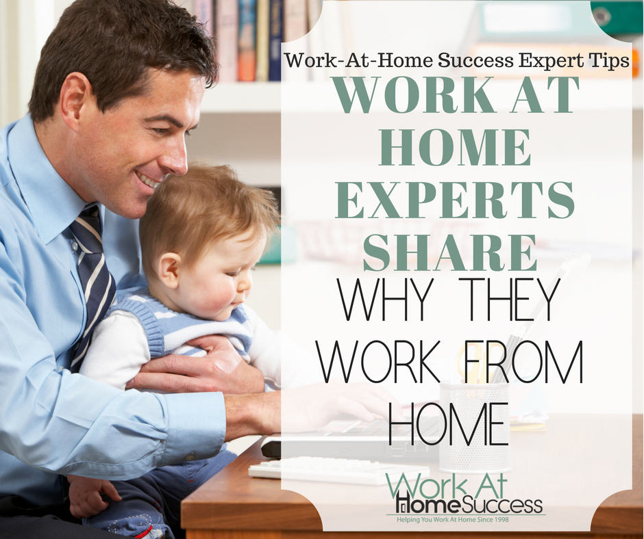 Work At Home Experts Share Why They Work From Home