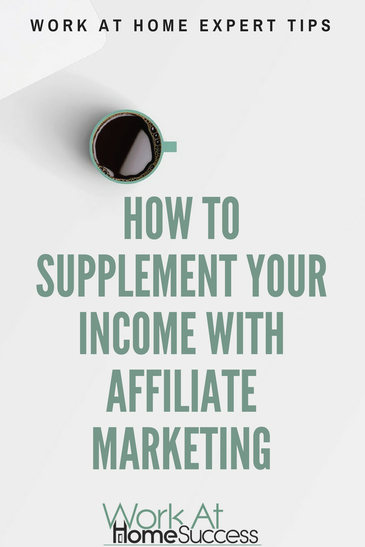 Work at home experts share how you an add additional income or a side-hustle income from affiliate marketing.