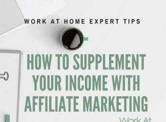 How To Supplement Your Income With Affiliate Marketing