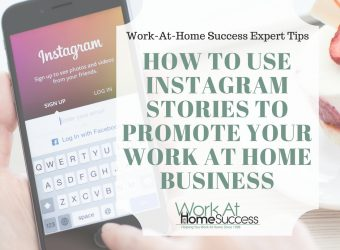 How to Use Instagram Stories To Promote Your Work At Home Business