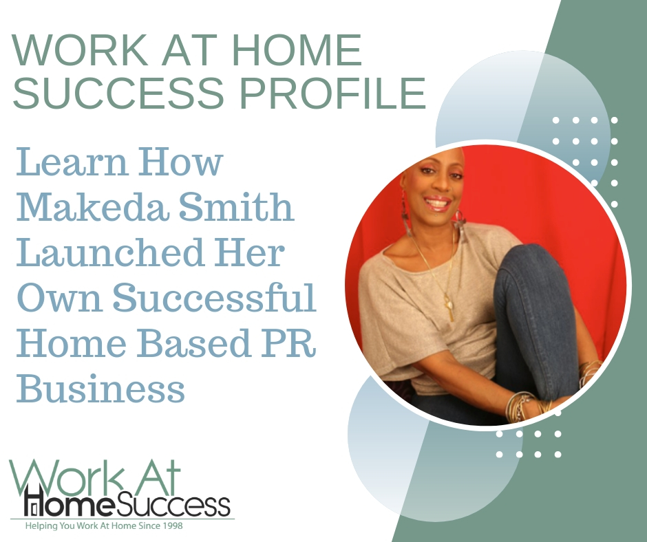 Learn How Makeda Smith Launched Her Own Successful Home Based PR Business