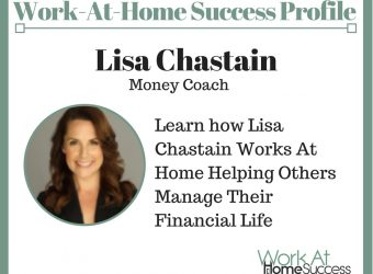 Learn how Lisa Chastain Works At Home Helping Others Manage Their Financial Life