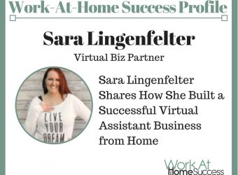 Sara Lingenfelter Shares How She Built a Successful Virtual Assistant Business from Home