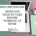 Steps You Need To Take Before Working At Home