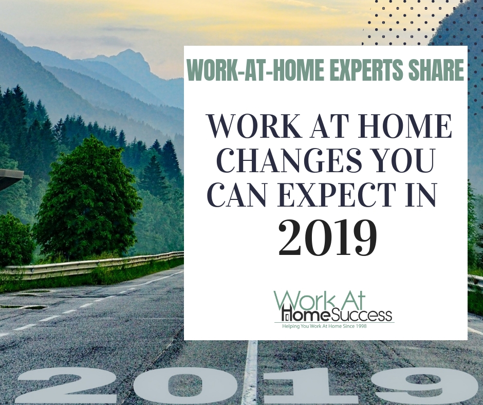 Work At Home Changes You Can Expect In 2019