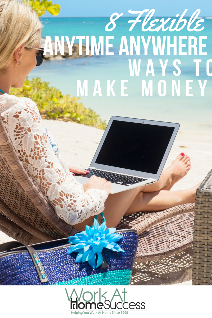 Looking for 100% flexible money-making options you can do anytime and anywhere? Check out these 8 great ways to make money when you want and where you want. #makemoney #workathome #lifestyleentrepreneur #digitalnomad