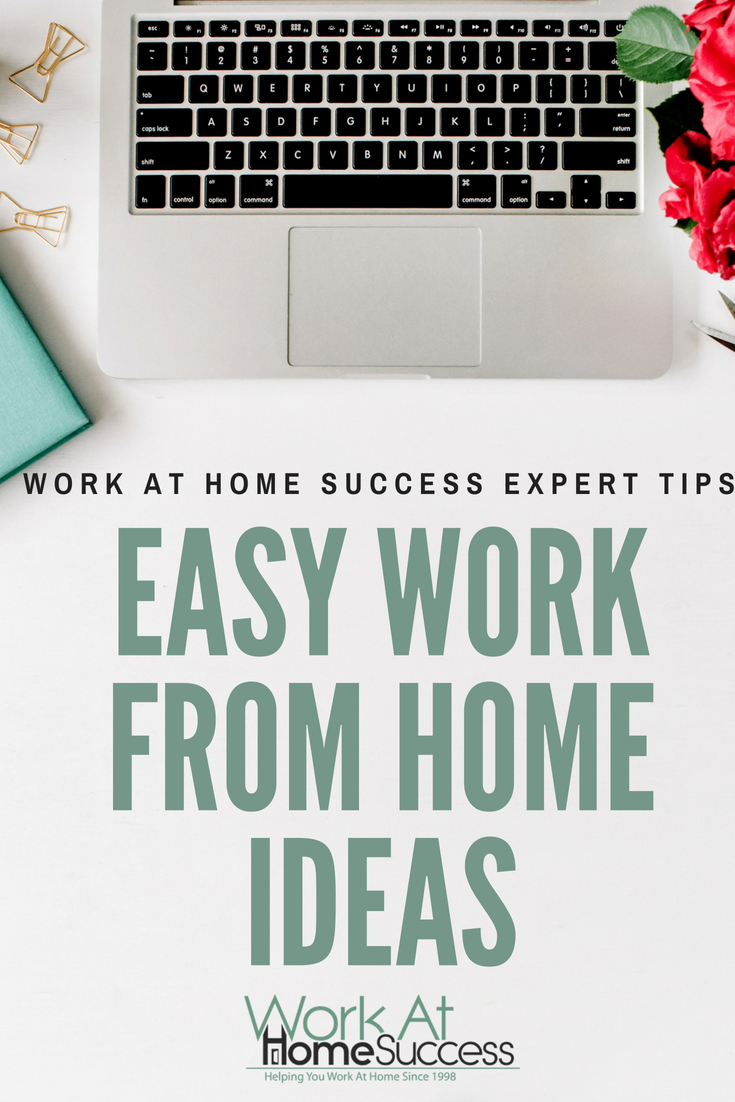 Easy Work From Home Ideas | Work At Home Success