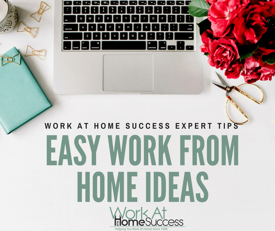 Easy Work From Home Ideas