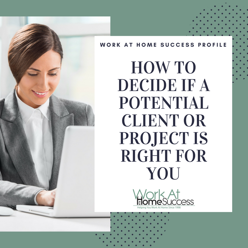 How To Decide If A Potential Client Or Project Is Right For You