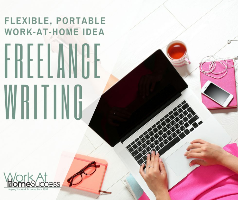 How to Work At Home Freelance Writing