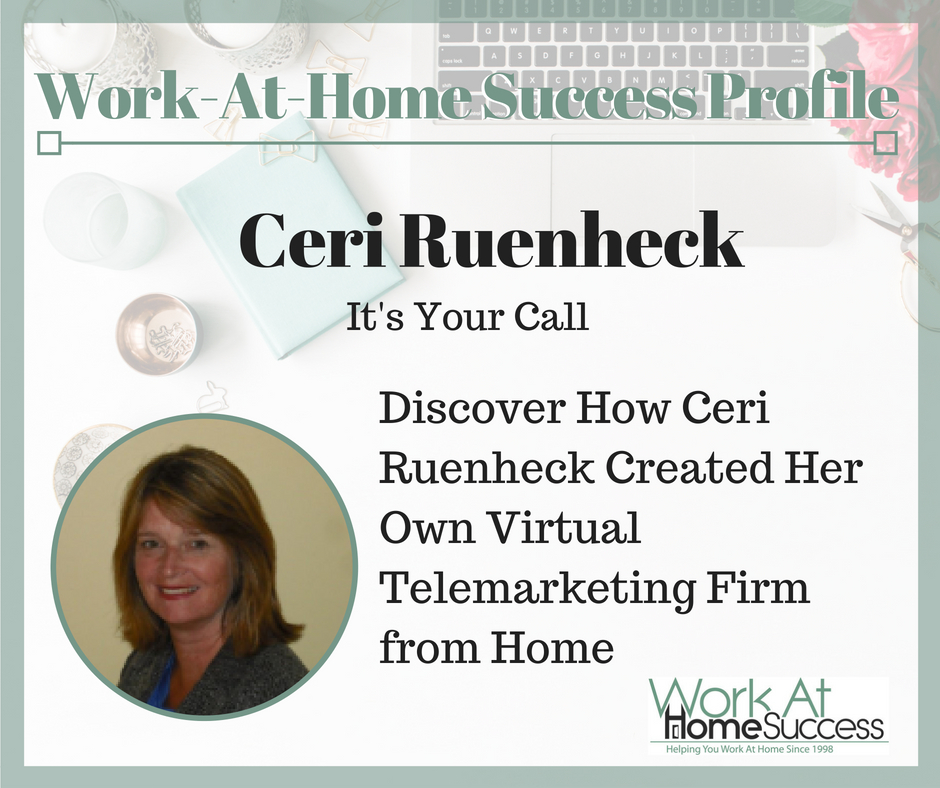 Discover How Ceri Ruenheck Created Her Own Virtual Telemarketing Firm from Home