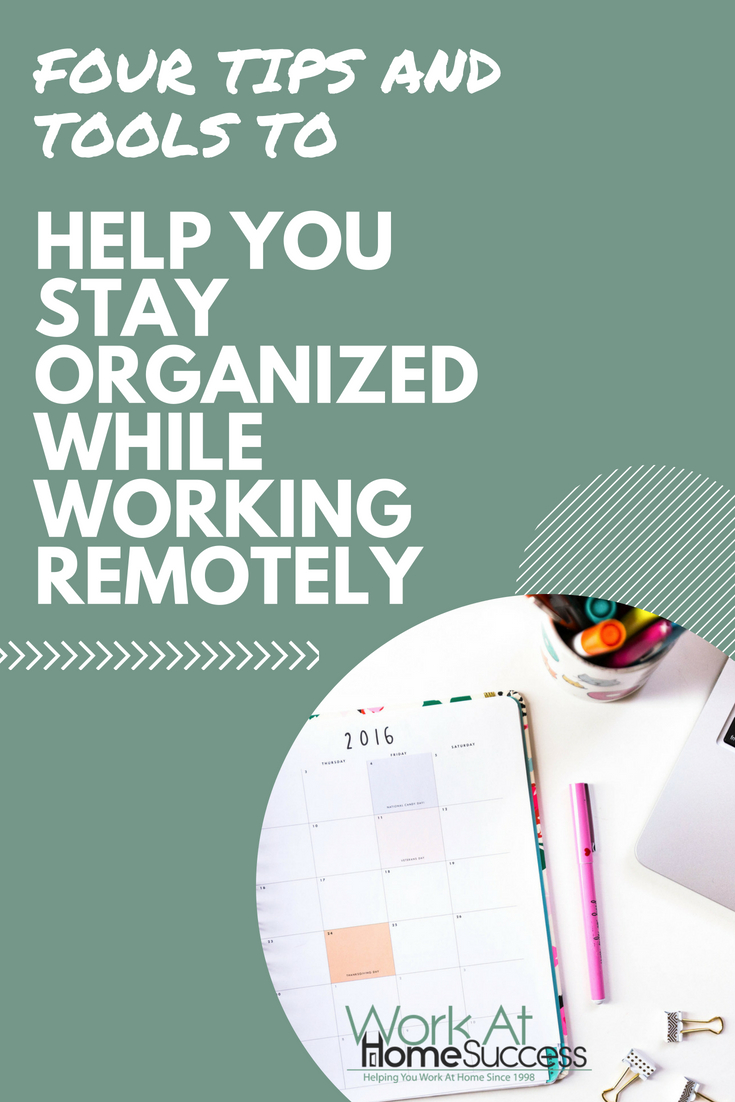 Make your day working at home go smoothly with these 4 tips and tools to help you be effictive and efficient when working remotely.