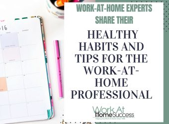 Healthy Habits and Tips For the Work-At-Home Professional