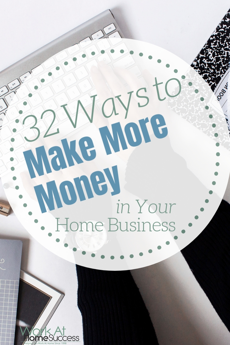 Try out these easy, mostly free, ways to make more money in your home business by increasing traffic and adding more income streams.
