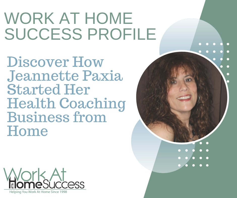 Discover How Jeannette Paxia Started Her Health Coaching Business from Home