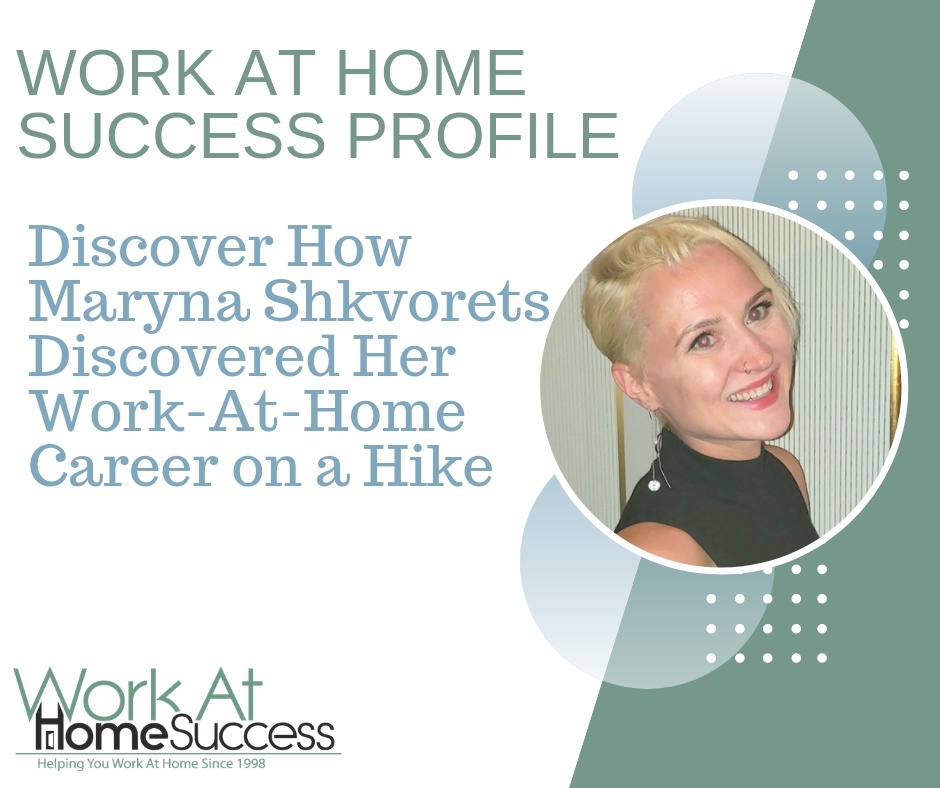 How Maryna Shkvorets Discovered Her Work-At-Home Career on a Hike