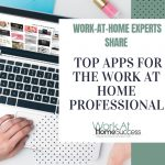 Top Apps For the Work At Home Professional