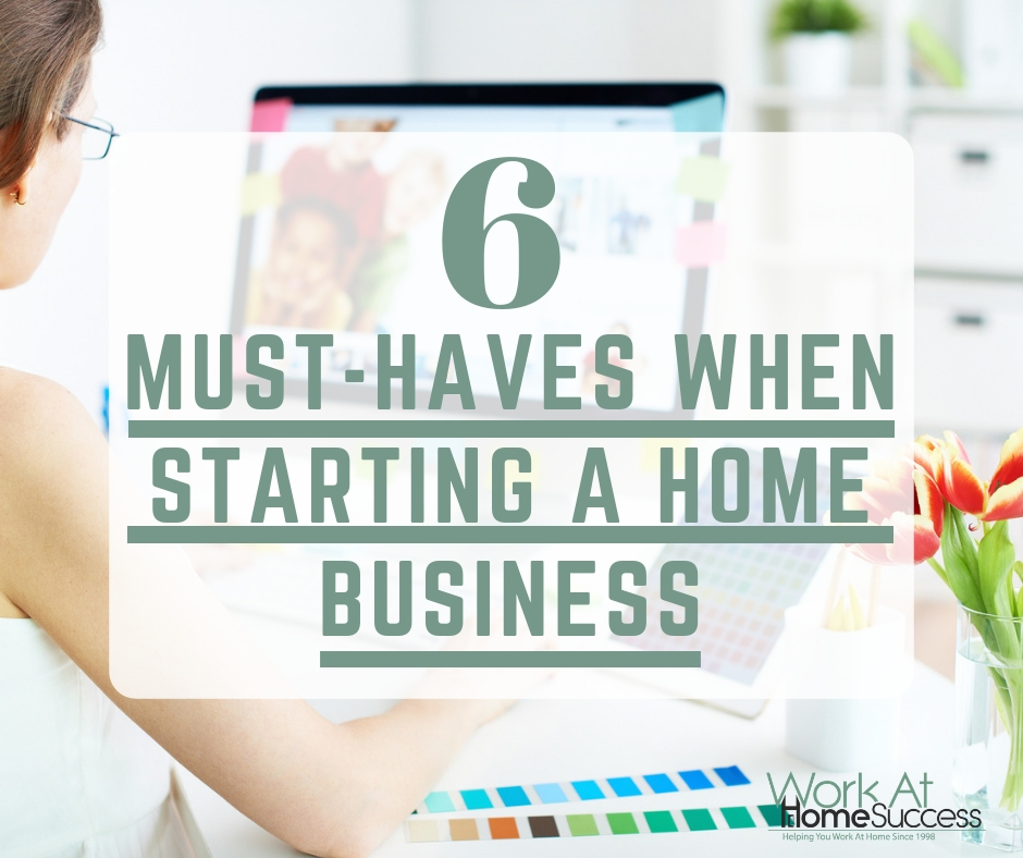 6 Things You Need to Start a Home Business
