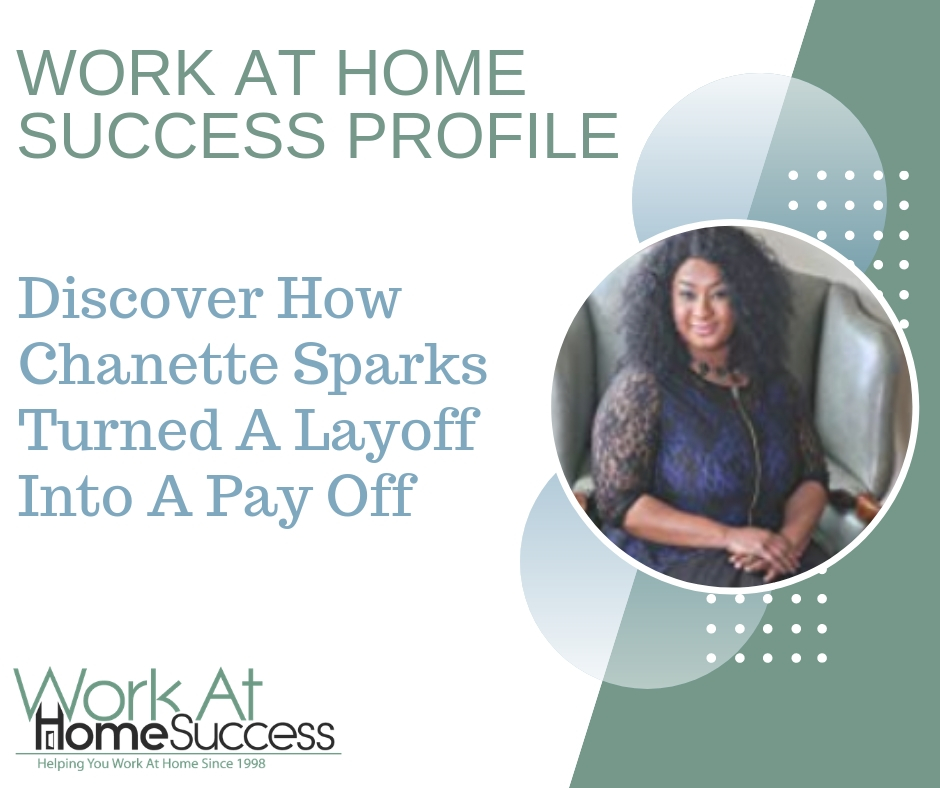 How Chanette Sparks Turned A Layoff Into A Pay Off