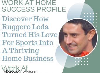 How Ruggero Loda Turned His Love For Sports Into A Thriving Home Business