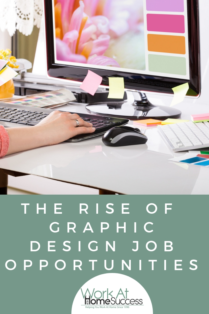 Looking for a stable, in-demand work-at-home idea? Graphic design jobs continue to rise. Here are tips and information on working at home in graphic design. #graphicdesignjob #graphicdesigntips #workathome