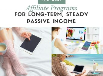 Best Affiliate Programs for Long-Term, Steady Passive Income