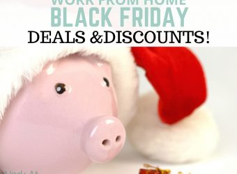 Work From Home Black Friday Discounts, Deals and Sales