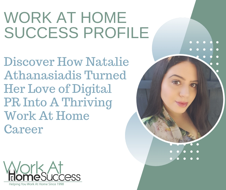 Natalie Athanasiadis Turned Her Love of Digital PR Into A Thriving Work At Home Career
