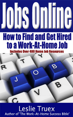 Jobs Online: How to Find and Get Hired to a Work-At-Home Job