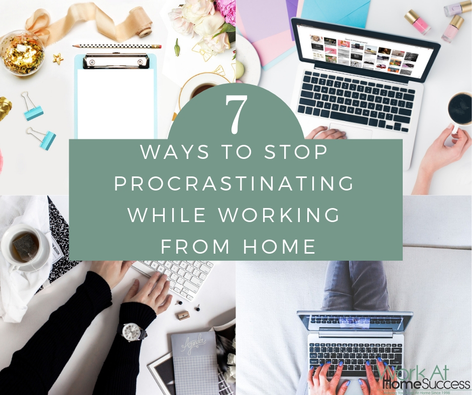7 Ways to Stop Procrastinating While Working from Home