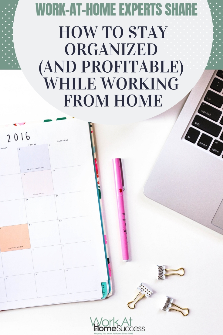 Work less and make more with these organizational and productivity tips and tools from successful work at home experts. #workathome #productivitytips #stayorganized