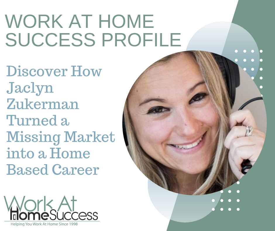 Jaclyn Zukerman Turned a Missing Market into a Home Based Career