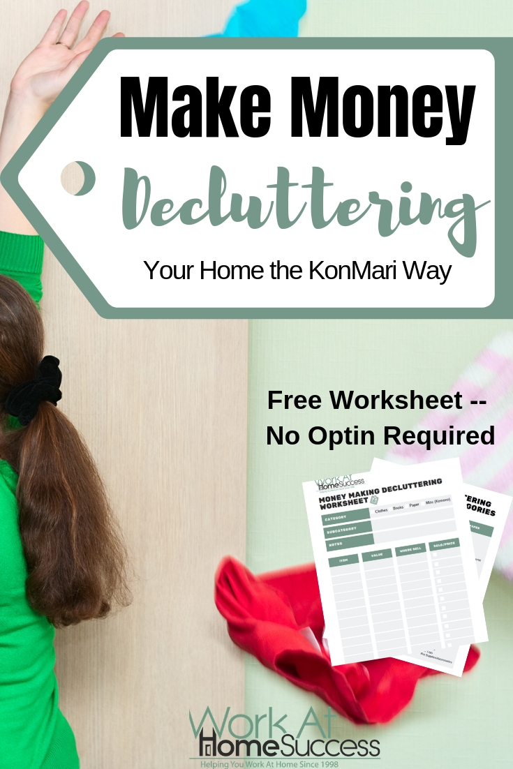Make Money Decluttering Your Home the KonMari Way:  Over 50 resources to make money online with your used items, including a free Make Money Decluttering worksheet. #konmari #makemoney #freeprintable  #konmari #makemoney #freeprintable #declutter