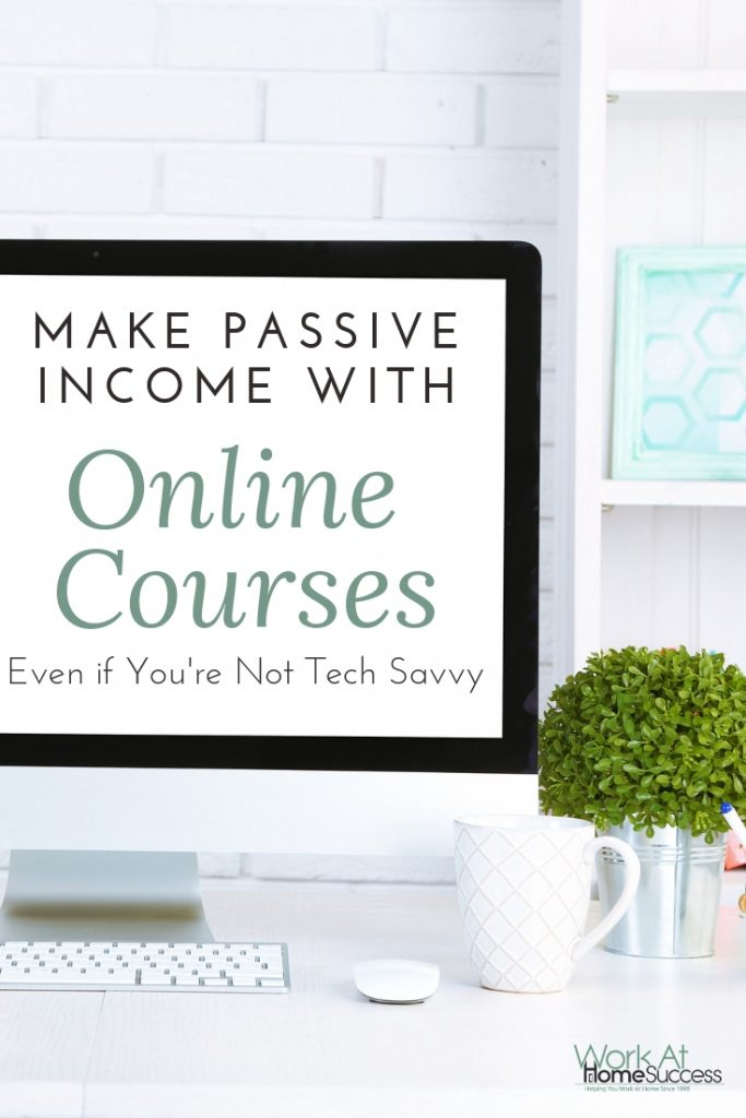 Make Passive Income with Online Courses Even if You're Not Tech Savvy