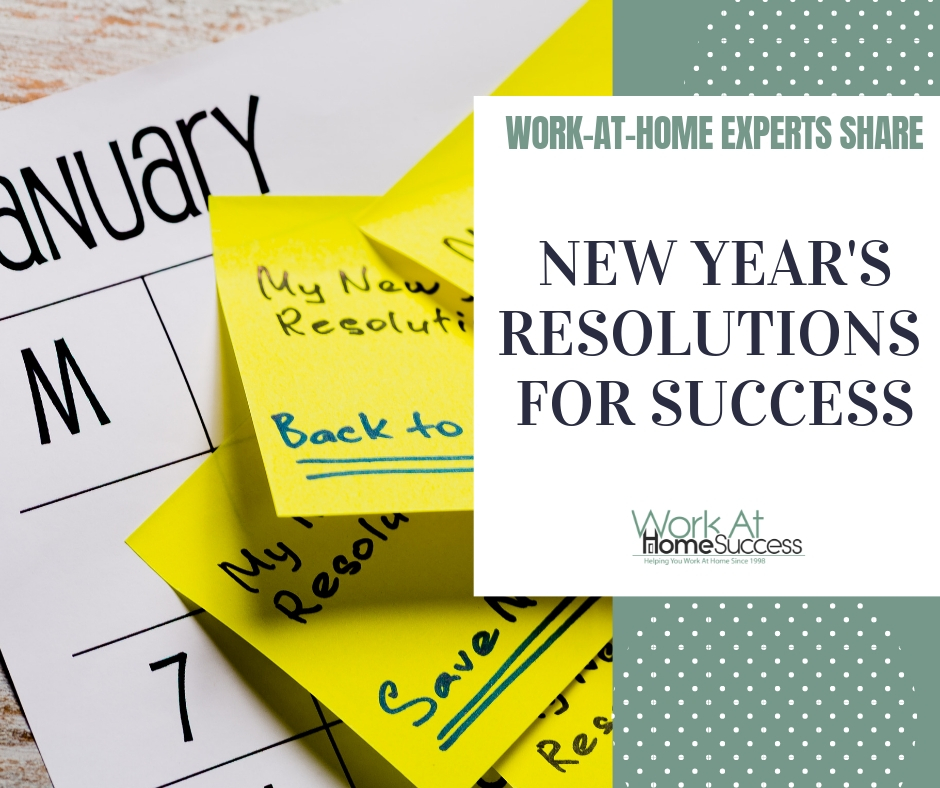 Work At Home Experts Share Their New Year's Resolutions for Success
