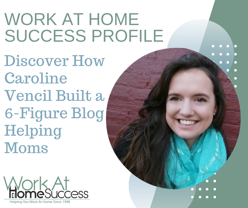 Discover How Caroline Vencil Built a 6-Figure Blog Helping Moms