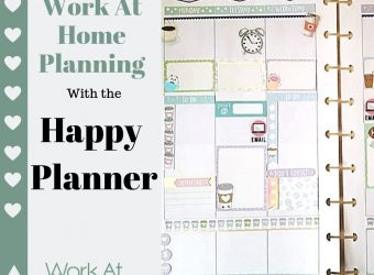 Work At Home Planning Using the Happy Planner