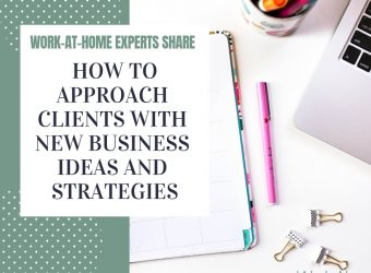 How to Approach Clients With New Business Ideas and Strategies